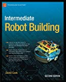 robots building - Intermediate Robot Building (Technology in Action)