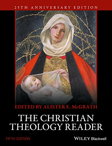 The Christian Theology Reader (The Church Sacrament Of Salvation Student Textbook)