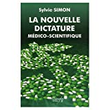 Image de La nouvelle dictature médico-scientifique (French Edition)
