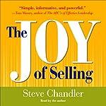 The Joy of Selling  | Steve Chandler
