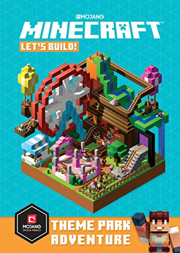 Minecraft: Let's Build! Theme Park Adventure (The Official Minecraft Guide)
