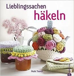 Lieblingssachen Häkeln Amazonde Nicki Trench Bücher