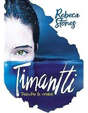 Timantti: Descubre la verdad (Infinita Plus)