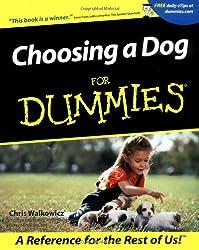 Choosing a Dog for Dummies (Howell dummies series)