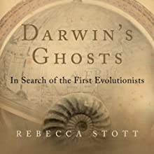 Darwin's Ghosts: In Search of the First Evolutionists Audiobook by Rebecca Stott Narrated by Lisa Renee Pitts