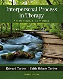 Interpersonal Process in Therapy 7th Edition