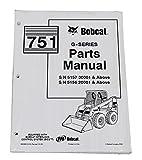 Bobcat 751 Skid Steer Parts Catalog - Part Number # Bobcat 6986852