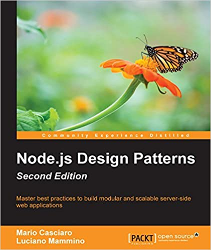 Amazon nodejs design patterns second edition master best amazon nodejs design patterns second edition master best practices to build modular and scalable server side web applications ebook mario casciaro fandeluxe Choice Image