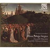 Josquin Desprez: Missa Pange lingua /Ensemble Clément Janequin · Ensemble Organum · Pérès