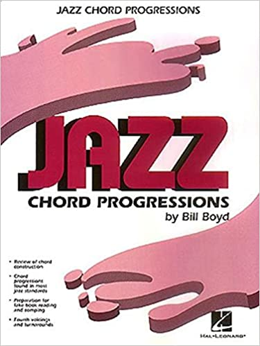 Jazz Chord Progressions: Bill Boyd: 0073999484182: Amazon.com: Books