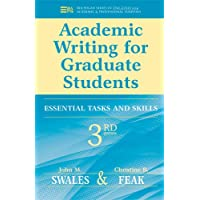 Academic Writing for Graduate Students, 3rd Edition: Essential Tasks and Skills