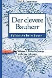 Der clevere Bauherr (Bauen & Wohnen aktuell)