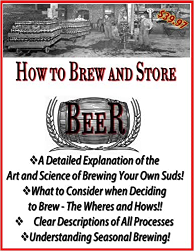 How to Brew and Store Your Own Beer (Lost Master Keys of the