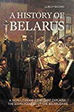 A History of Belarus