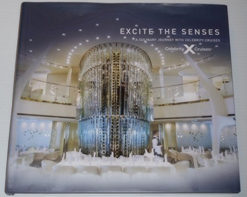 Excite The Senses  A Culinary Journey With Celebrity Cruises