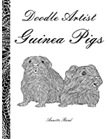 Guinea Pigs: A Colouring Book for Grown Ups