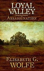 Loyal Valley: Assassination