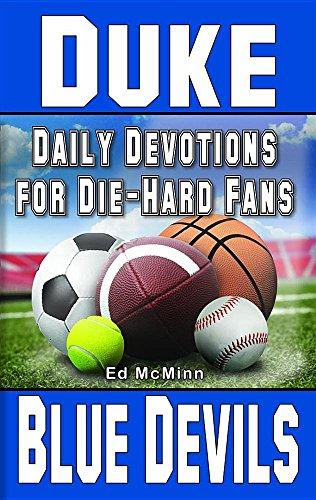 Daily Devotions for Die-Hard Fans Duke Blue Devils