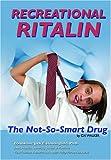 Recreational Ritalin, Ida J. Walker, 1422201627