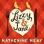 Lizzy & Jane | Katherine Reay