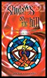 img - for SHADOWS ON THE HILL - Immortal Eyes Trilogy Book Two book / textbook / text book