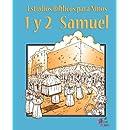 ESTUDIOS BIBLICOS PARA NINOS: 1 y 2 Samuel (Español) (Spanish Edition)