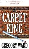 Carpet King, Gregory Ward, 1552780570