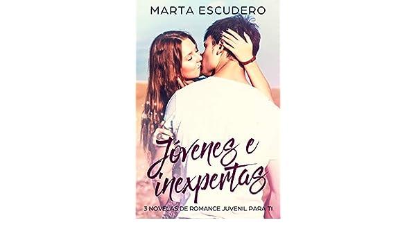 Jóvenes e Inexpertas: 3 Novelas de Romance Juvenil para ti ...