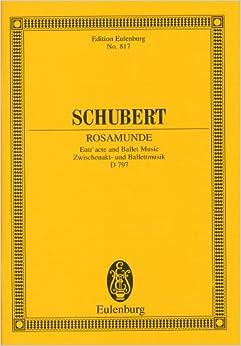シューベルト: 付随音楽 「ロザムンデ」より 間奏曲とバレエ音楽/オイレンブルグ社/小型スコア