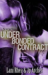 UNDER BONDED CONTRACT [The Ark Hotel Series]