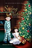 Saving Christmas (The Adventures of Drew and Ellie, Book 4)
