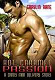 Hot Caramel Passion: A Candy Man Delivery Story