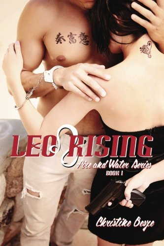 Leo Rising: Fire and Water Series Book 1 (Volume 1)