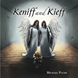 Keniff and Kieff, Michael Fuchs, 1490800026