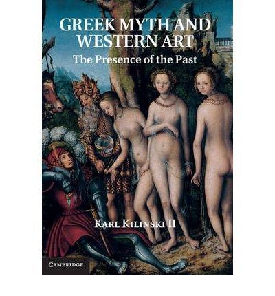 Greek Myth and Western Art: The Presence of the Past (Hardback) - Common pdf
