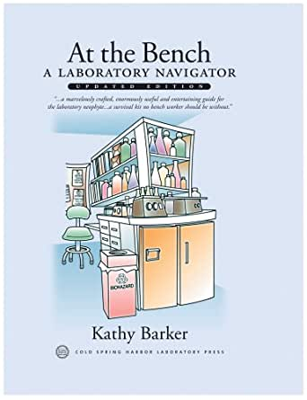At The Bench A Laboratory Navigator Updated Edition