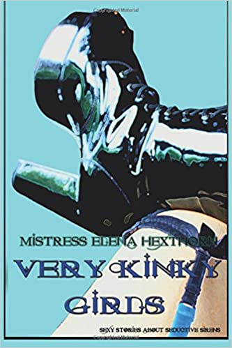 Book Very Kinky Girls: Sexy Stories about Seductive Sirens