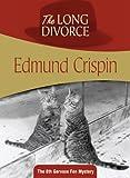The Long Divorce: Gervase Fen #8