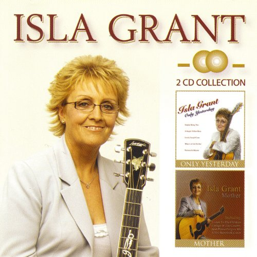 Isla Grant - Only Yesterdaymother - Zortam Music