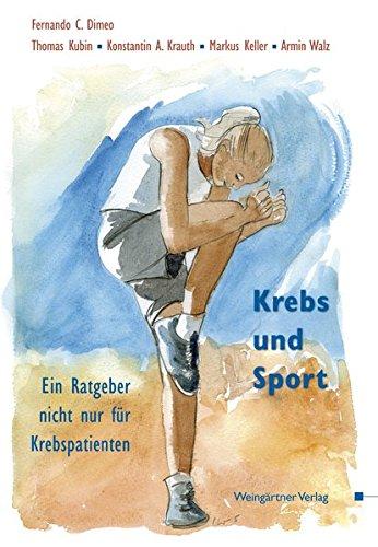 Krebs und Sport: Ein Ratgeber nicht nur für Krebspatienten