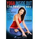 Yoga Inside Out Healing WayYoga Inside Out: The Healing Way with Paula Tursi - Lesson & Practice