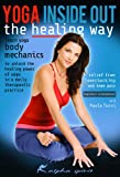 Yoga Inside-Out: The Healing Way, with Paula Tursi. Yoga classes, Therapeutic yoga, Open level yoga instruction