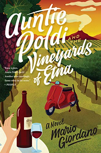 Auntie Poldi and the Vineyards of Etna (An Auntie Poldi Adventure Book 2)