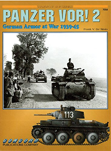 Cn7056 - Panzer Vor Vol. 2 - German Armor at War 1939 - 45 (Armour at War Ser.) PDF ePub book