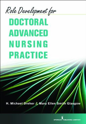 Role Development for Doctoral Advanced Nursing Practice Pdf