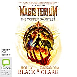 The Copper Gauntlet: Magisterium, Book 2