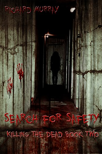 Search for Safety: Killing the Dead Book Two