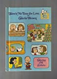 There's No Time for Love, Charlie Brown, Charles M. Schulz, 0394830482