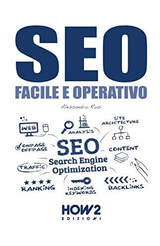 SEO, Facile e Operativo (HOW2 Edizioni) (Italian Edition)