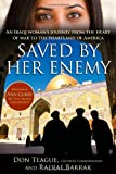 Saved by Her Enemy, Don Teague and Rafraf Barrak, 1439159106